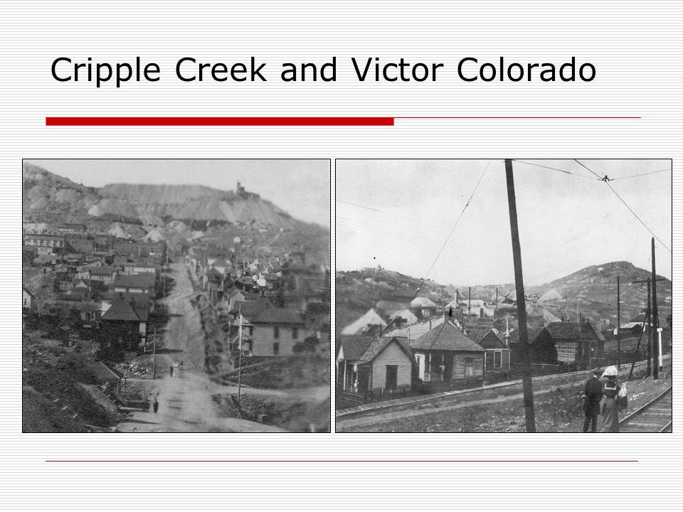 Cripple Creek and Victor Colorado