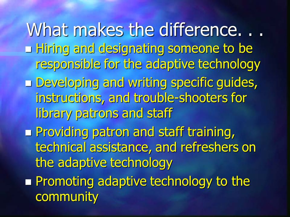 What makes the difference...
