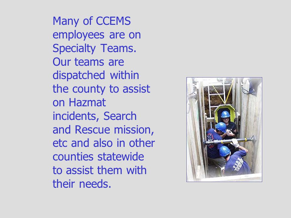 CCEMS participates in various public relation projects along with other agencies.