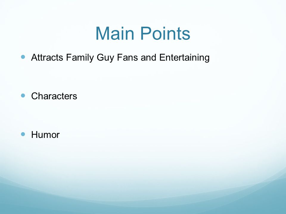 Main Points Attracts Family Guy Fans and Entertaining Characters Humor