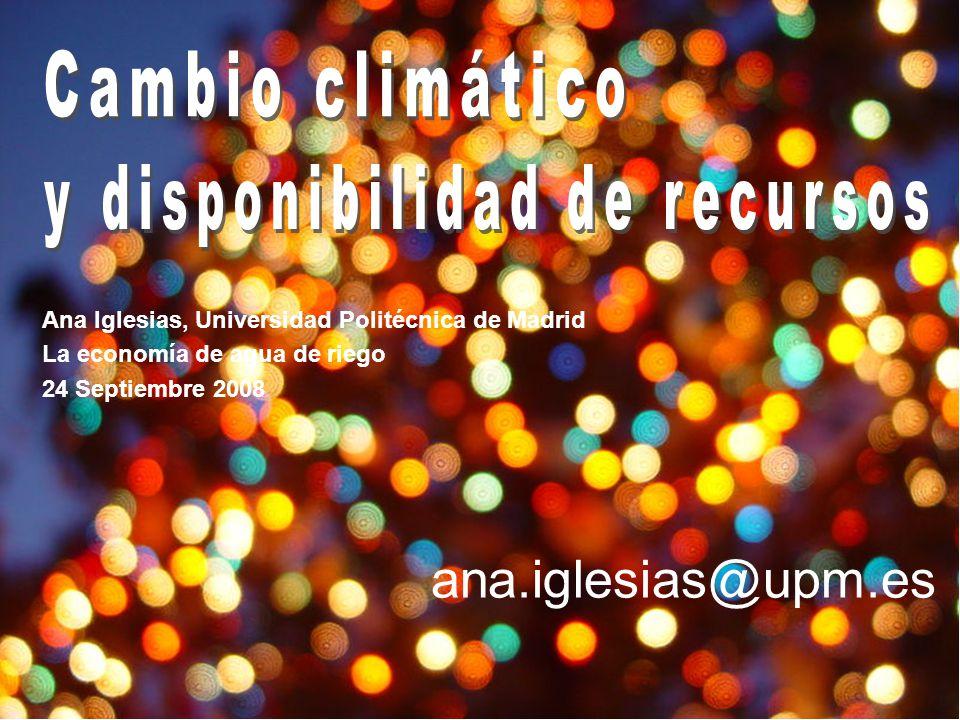 Ana Iglesias - Ecoagua, Zaragoza 24 Septiembre 2008 1 Ana Iglesias, Universidad Politécnica de Madrid La economía de agua de riego 24 Septiembre 2008 ana.iglesias@upm.es