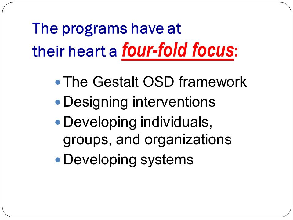 TRAINING PROGRAM OBJECTIVES 1. Address the learning needs of individuals and organizations 2.