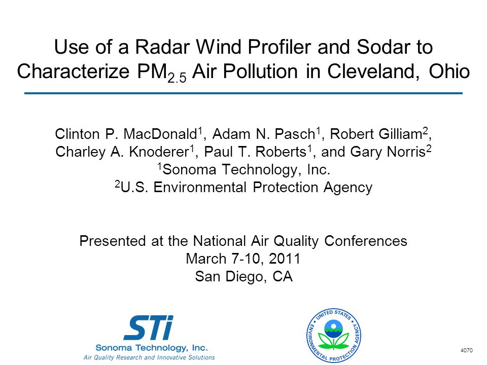 Use of a Radar Wind Profiler and Sodar to Characterize PM 2.5 Air Pollution in Cleveland, Ohio Clinton P.