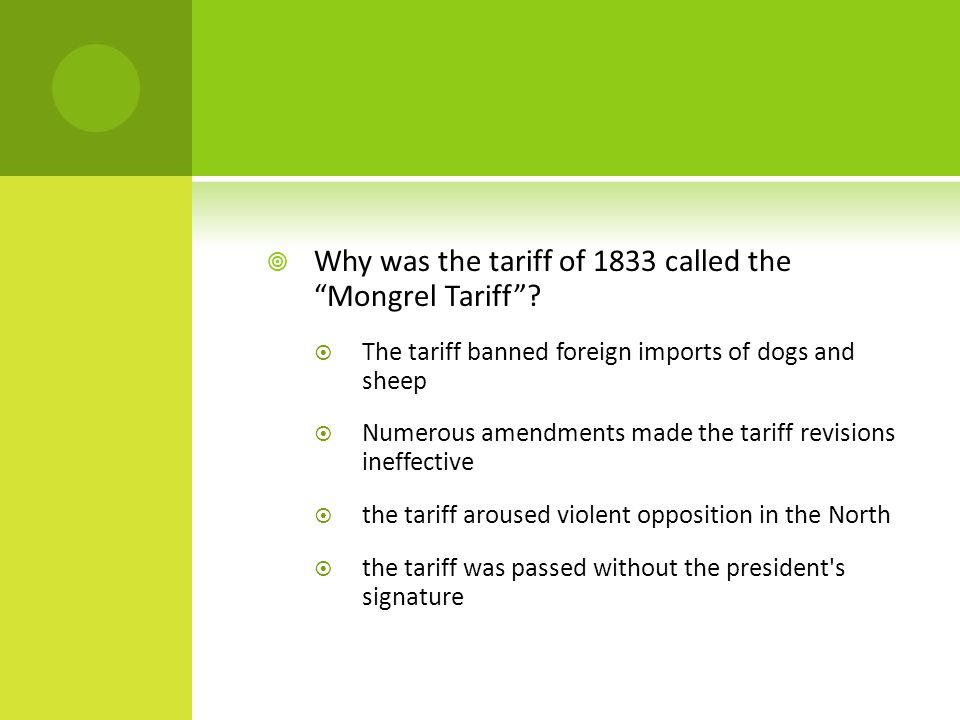  Why was the tariff of 1833 called the Mongrel Tariff .