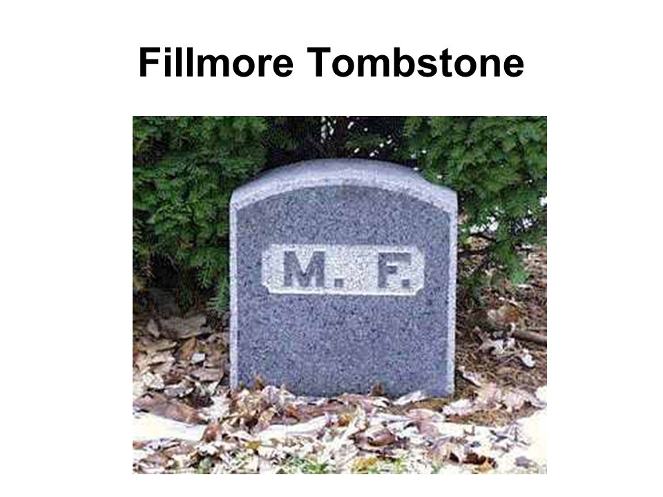 Fillmore Tombstone