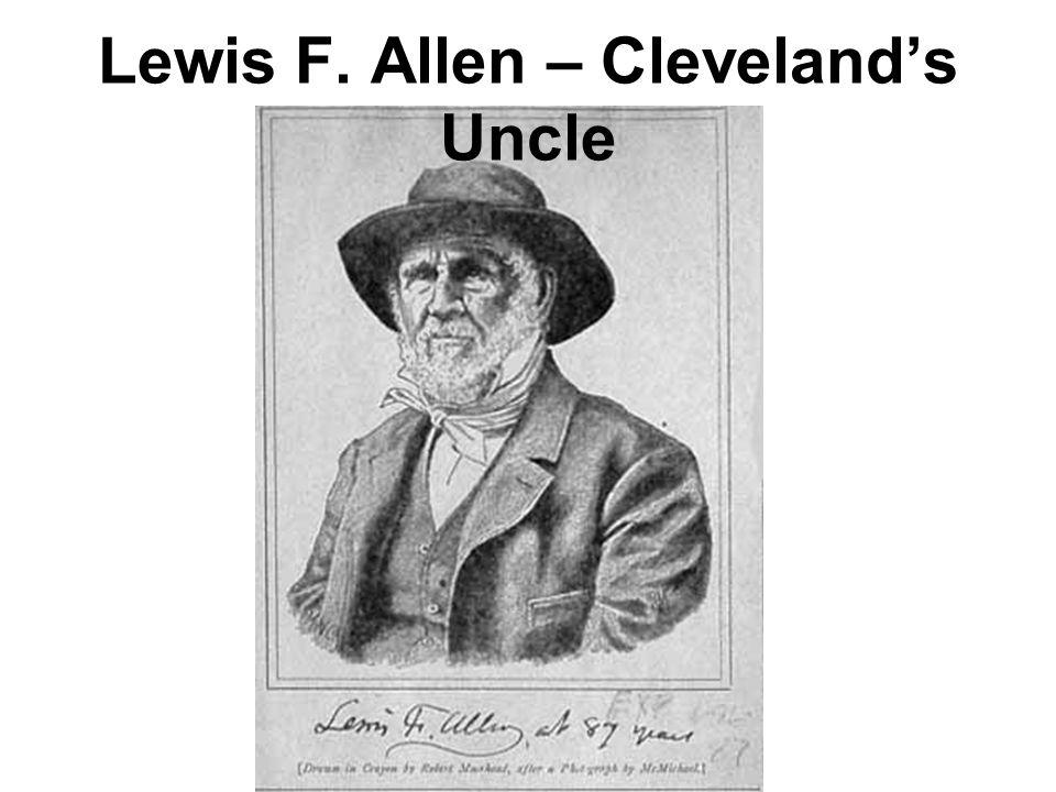 Lewis F. Allen – Cleveland's Uncle