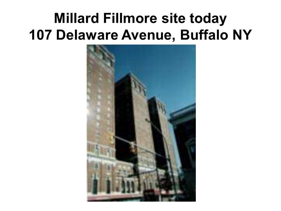 Millard Fillmore site today 107 Delaware Avenue, Buffalo NY