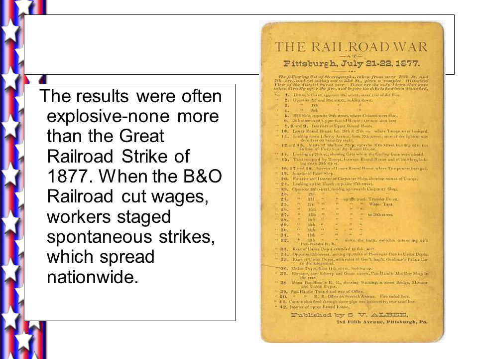 The results were often explosive-none more than the Great Railroad Strike of 1877.