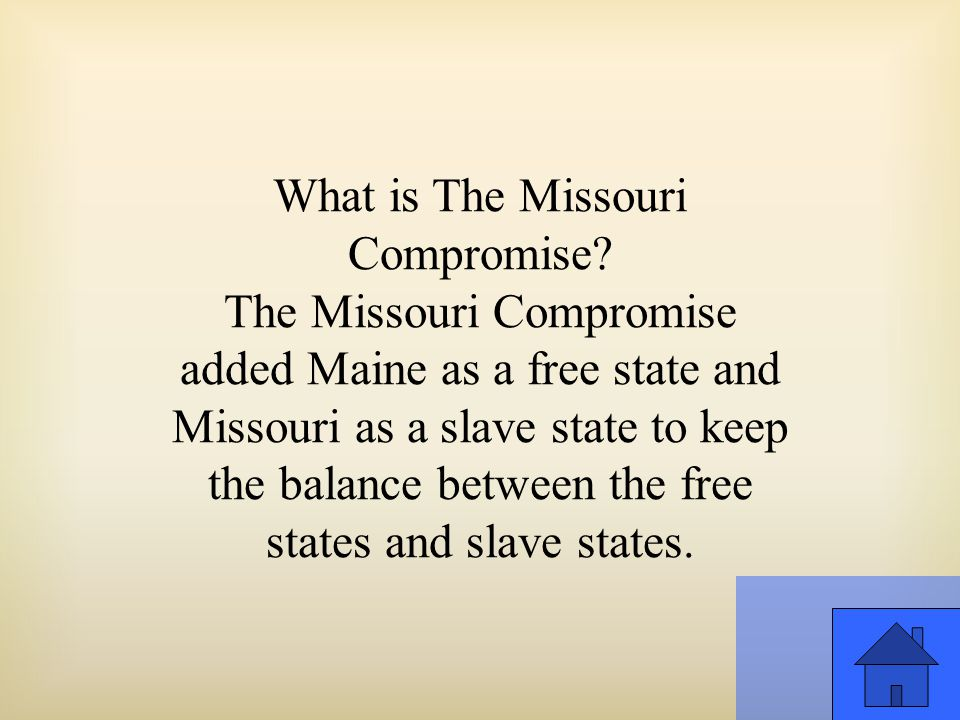 What is The Missouri Compromise.
