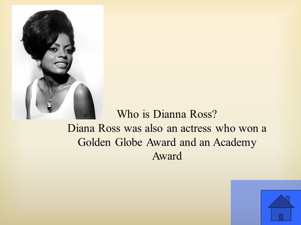 Who is Dianna Ross.