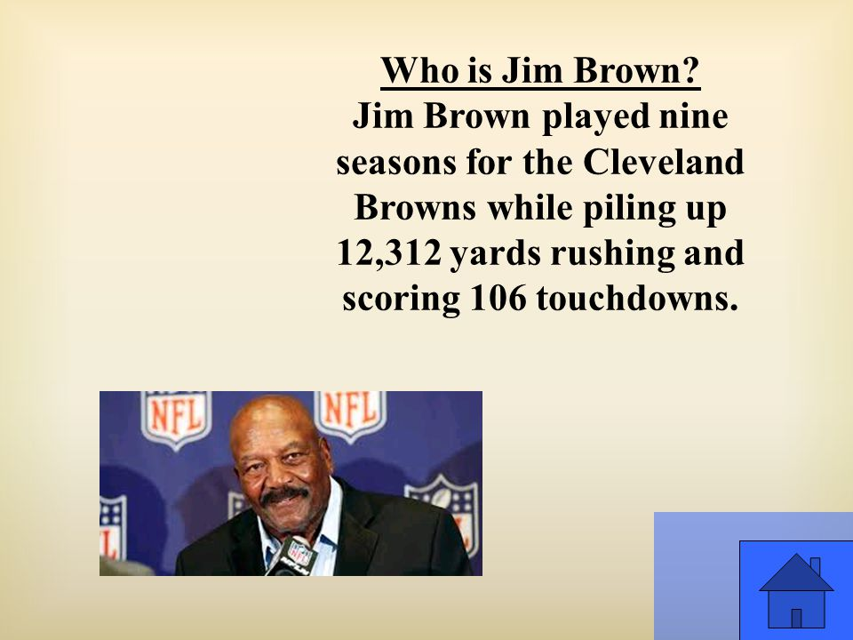 Who is Jim Brown.
