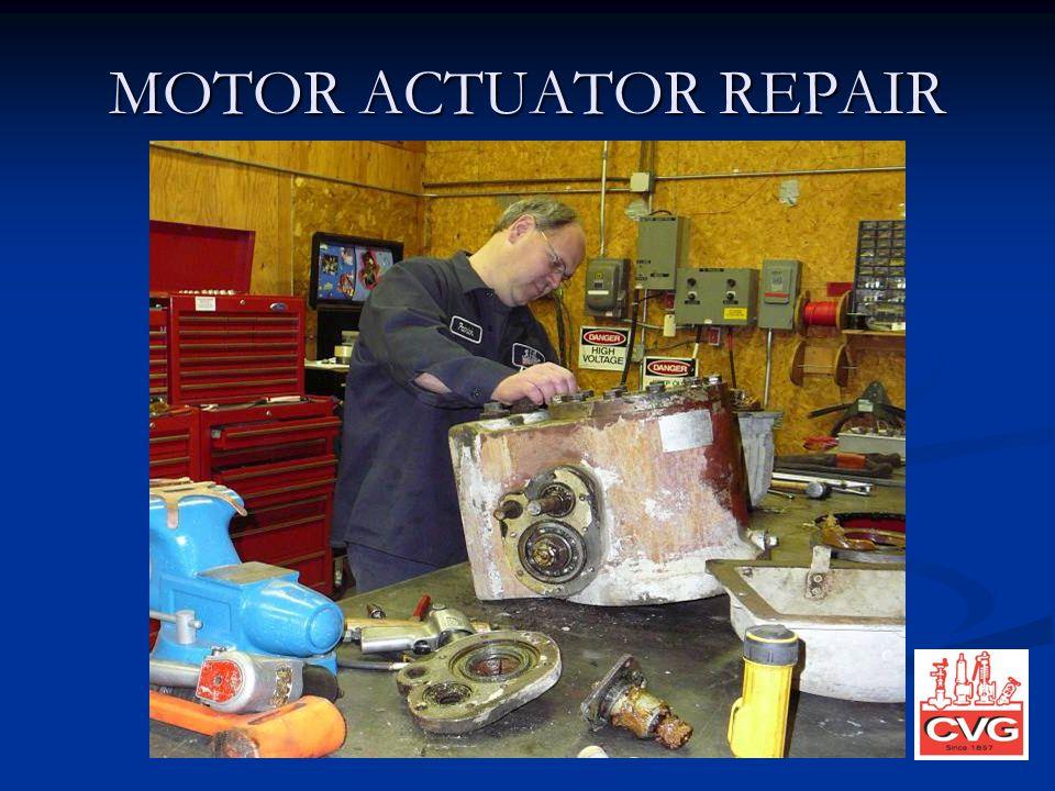 MOTOR ACTUATOR REPAIR