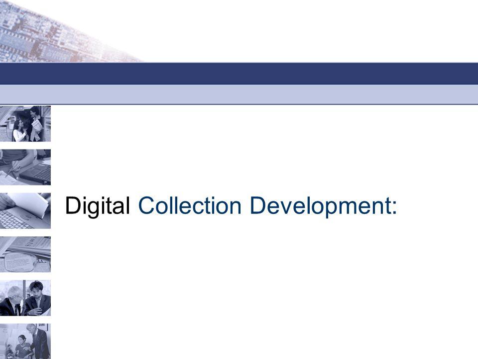 Digital Collection Development:
