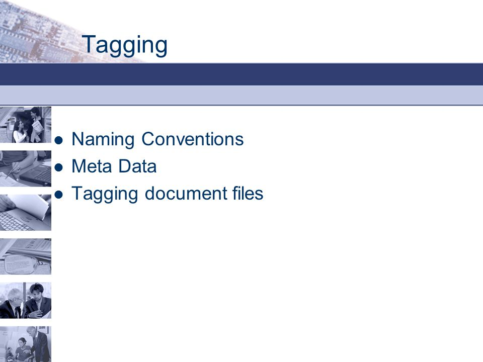 Tagging Naming Conventions Meta Data Tagging document files