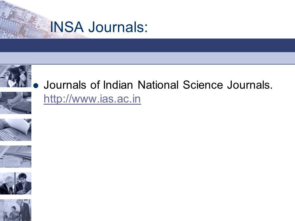 INSA Journals: Journals of Indian National Science Journals.