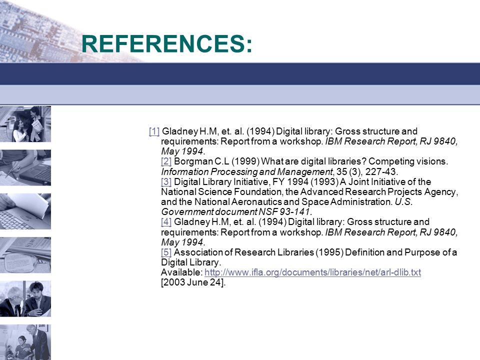 REFERENCES: [1][1] Gladney H.M, et. al.