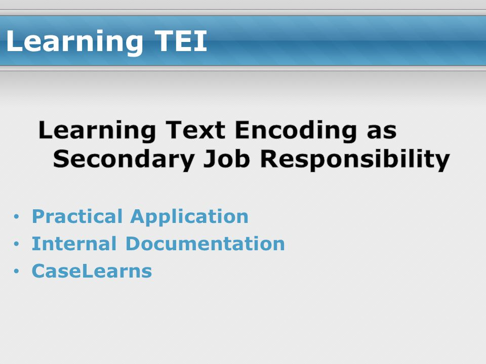 Learning TEI