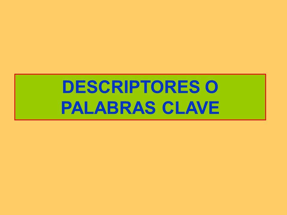 DESCRIPTORES O PALABRAS CLAVE
