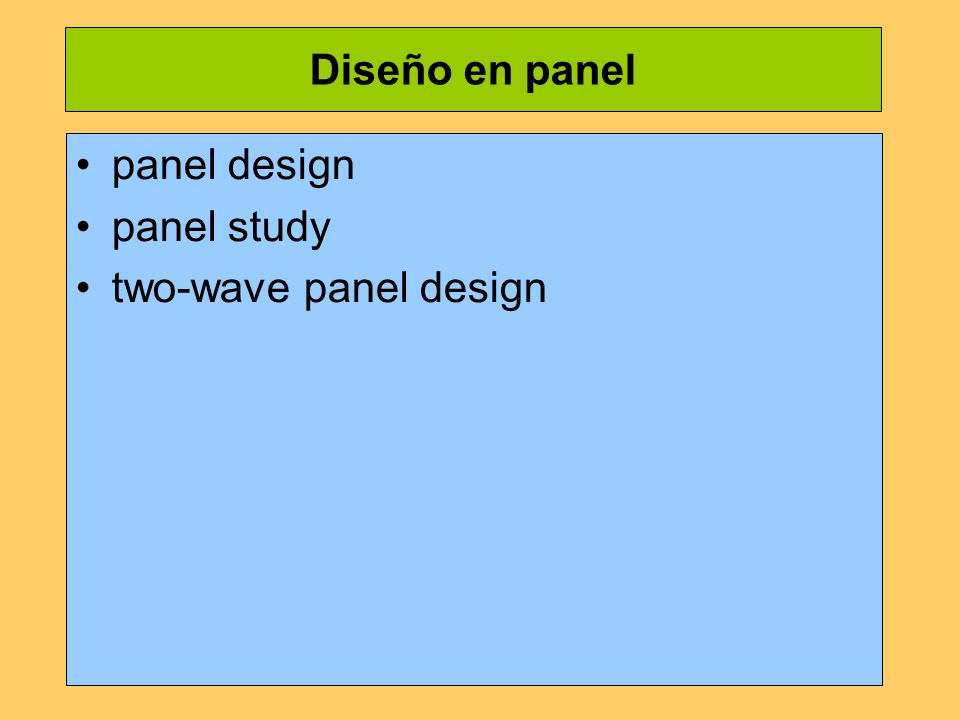 Diseño en panel panel design panel study two-wave panel design