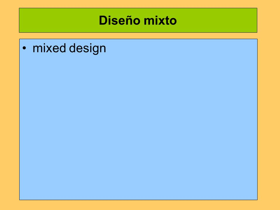 Diseño mixto mixed design