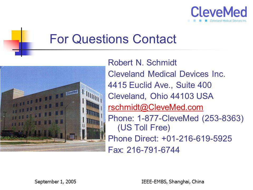 September 1, 2005IEEE-EMBS, Shanghai, China Robert N.