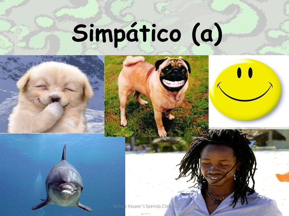 Serio (a) Señora Kauper s Spanish Classes