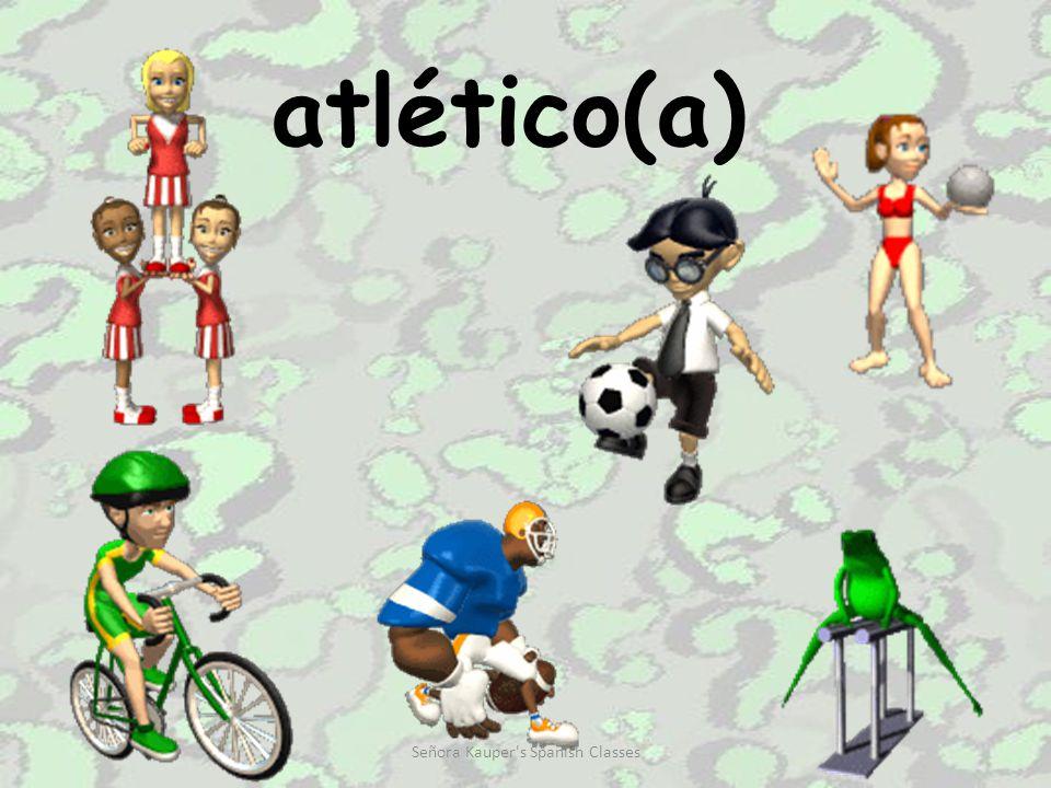 atlético(a) Señora Kauper s Spanish Classes