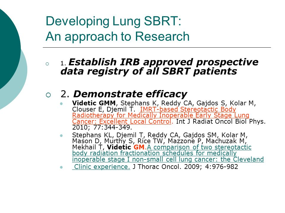 Developing Lung SBRT: An approach to Research  1.