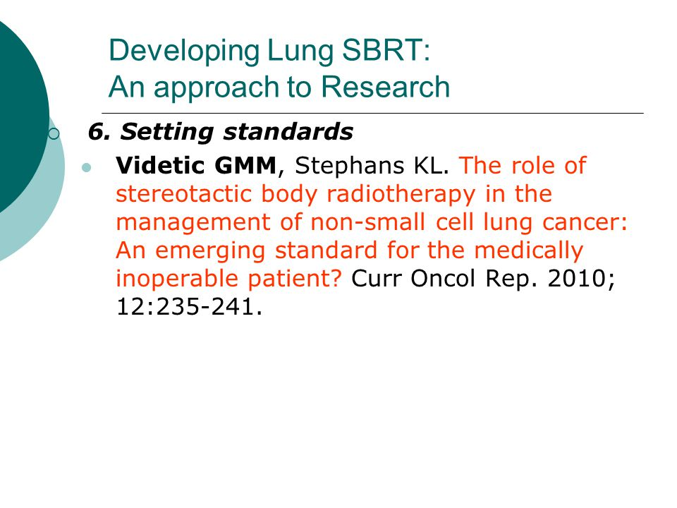 Developing Lung SBRT: An approach to Research  6.