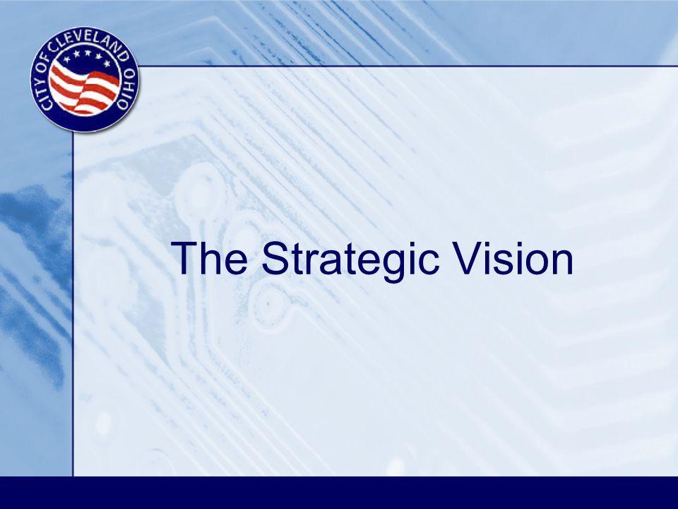 The Strategic Vision