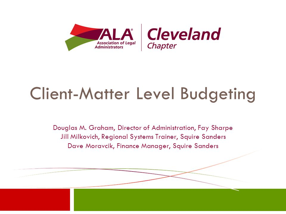 Accounting for Progress & Changes  Attorney who understand the case/project  Are we where we need to be.