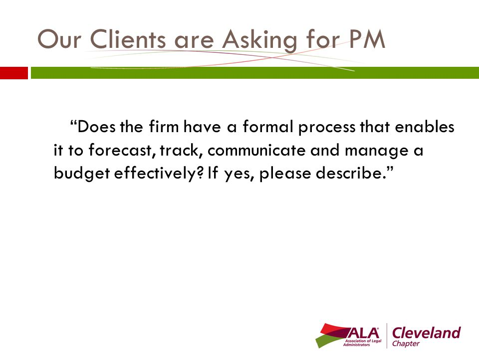 Our Clients are Asking for PM Please describe how your firm would handle the project management of M&A transactions, especially in a highly matrixed organization.