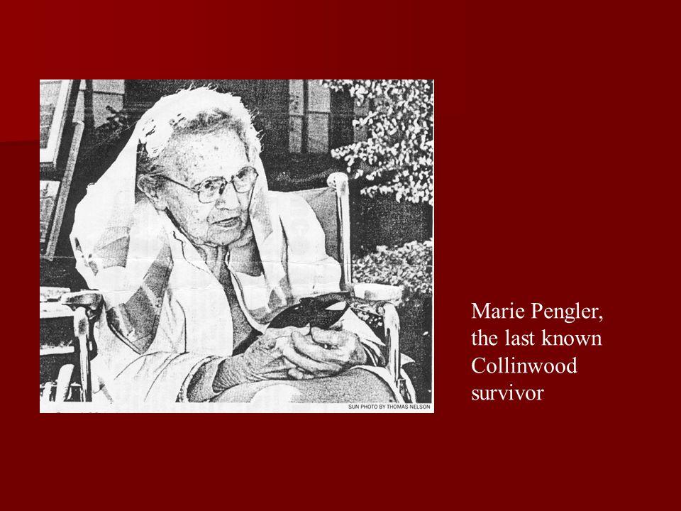 Marie Pengler, the last known Collinwood survivor