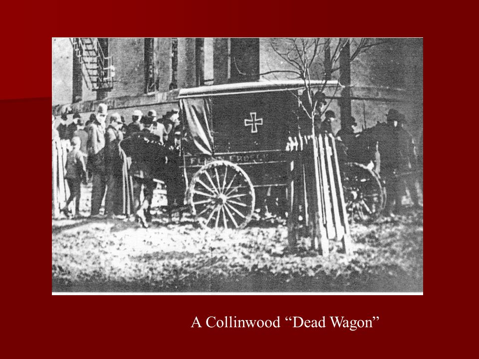 "A Collinwood ""Dead Wagon"""