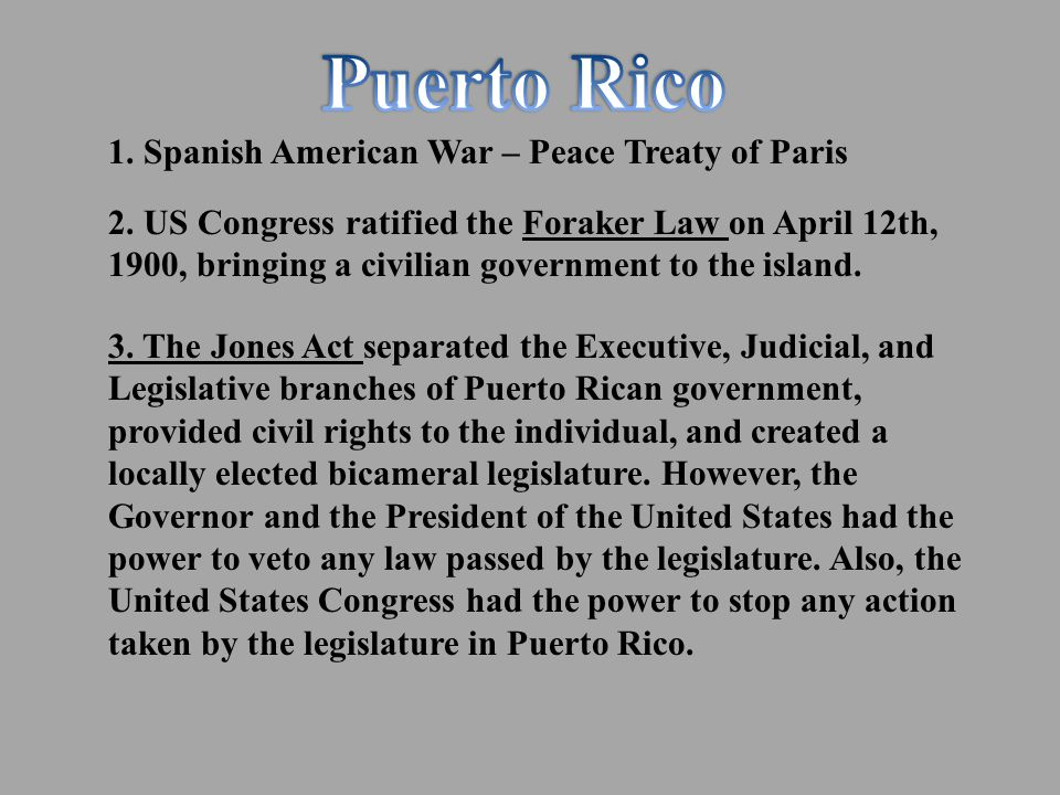 1. Spanish American War – Peace Treaty of Paris 2.