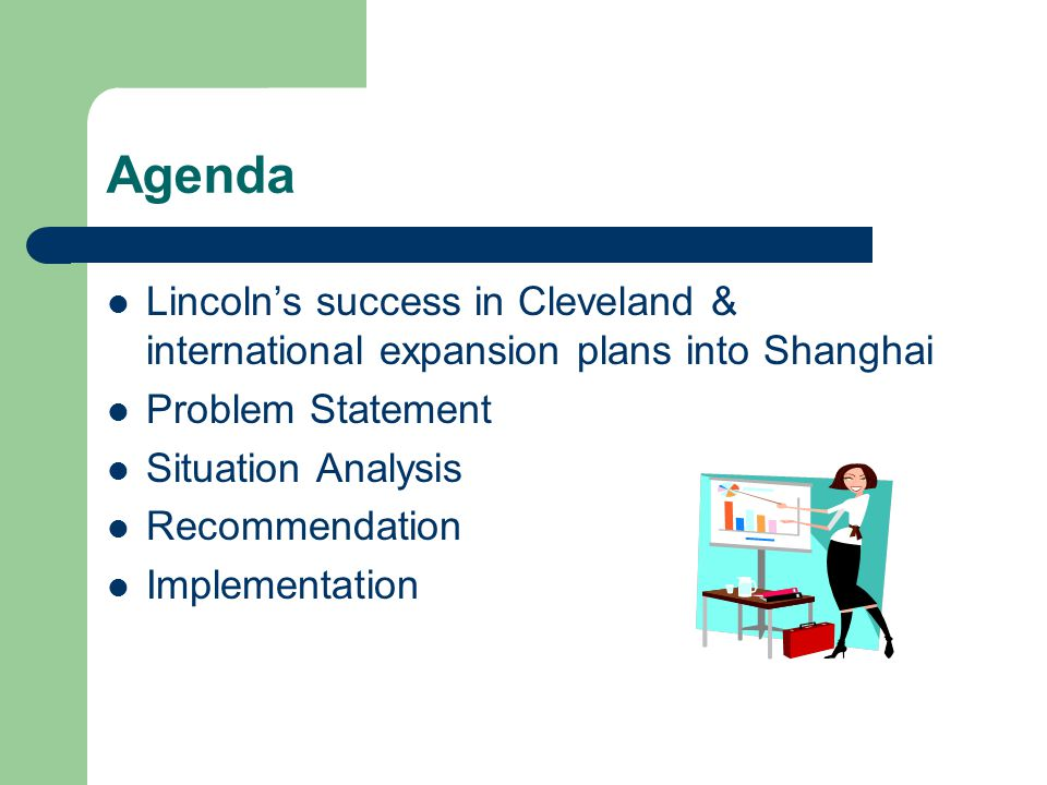 Case Study: Lincoln Electric in China Presented By: Lilian Ho Steven Lo Cynthia Lam