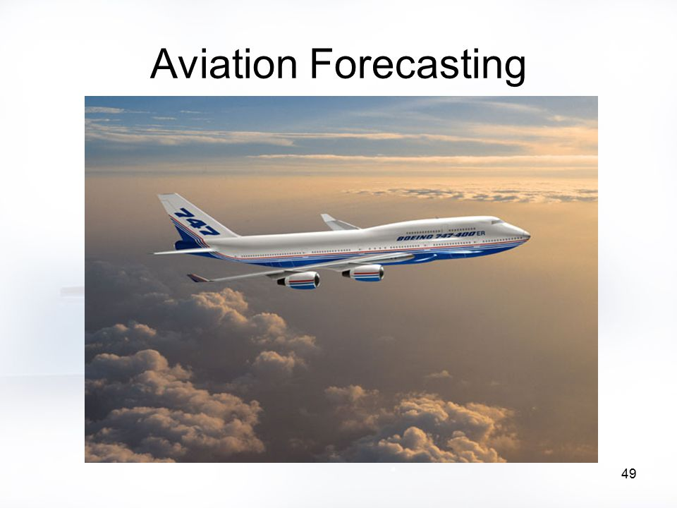 49 Aviation Forecasting