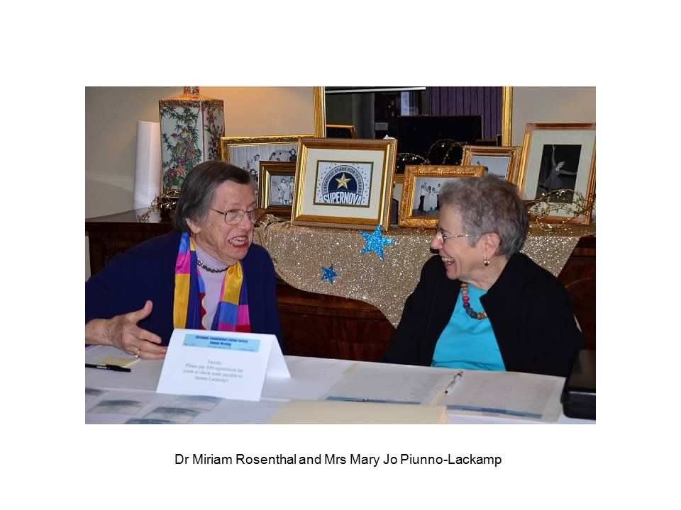 Dr Miriam Rosenthal and Mrs Mary Jo Piunno-Lackamp
