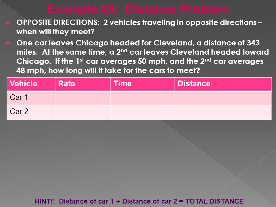  OPPOSITE DIRECTIONS: 2 vehicles traveling in opposite directions – when will they meet.