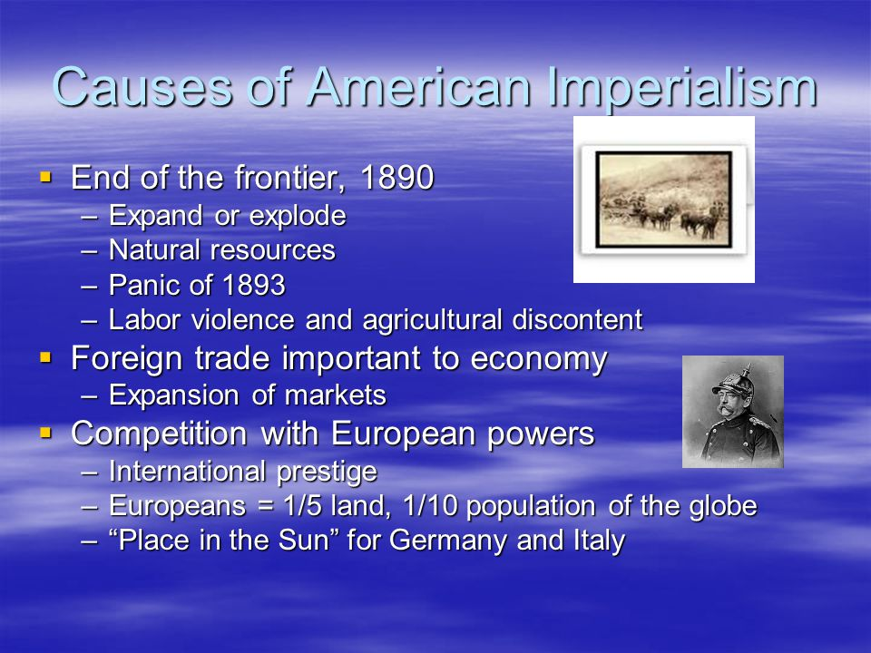 Proponents of American Imperialism  Alfred Mahan – The Influence of Sea Power on History  Canal Zone  Josiah Strong – Our Country  Superiority of Anglo-Saxon  TR and Henry Cabot Lodge –Social Darwinism  Albert Beveridge – Ordained by God  Yellow Journalism –Hearst and Pulitzer