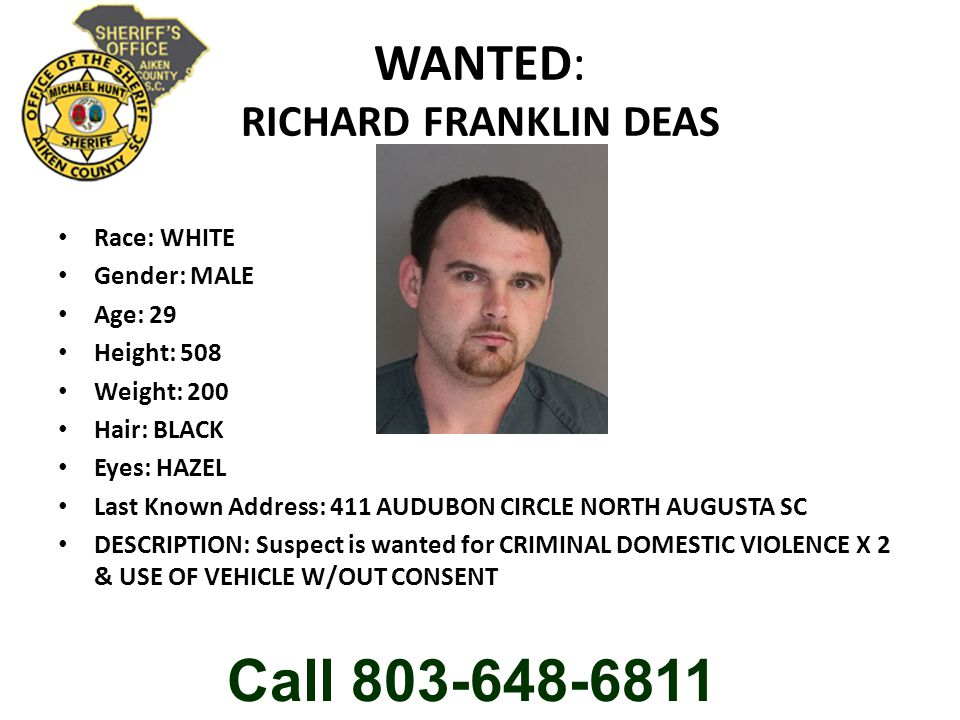WANTED: DARRELL EDWARD BROWN Race: WHITE Gender: MALE Age: 29 Height: 508 Weight: 160 Hair: BROWN Eyes: HAZEL Last Known Address: 1088 LUKE BRIDGE RD AIKEN SC DESCRIPTION: Suspect is wanted for CRIMINAL DOMESTIC VIOLENCE Call 803-648-6811