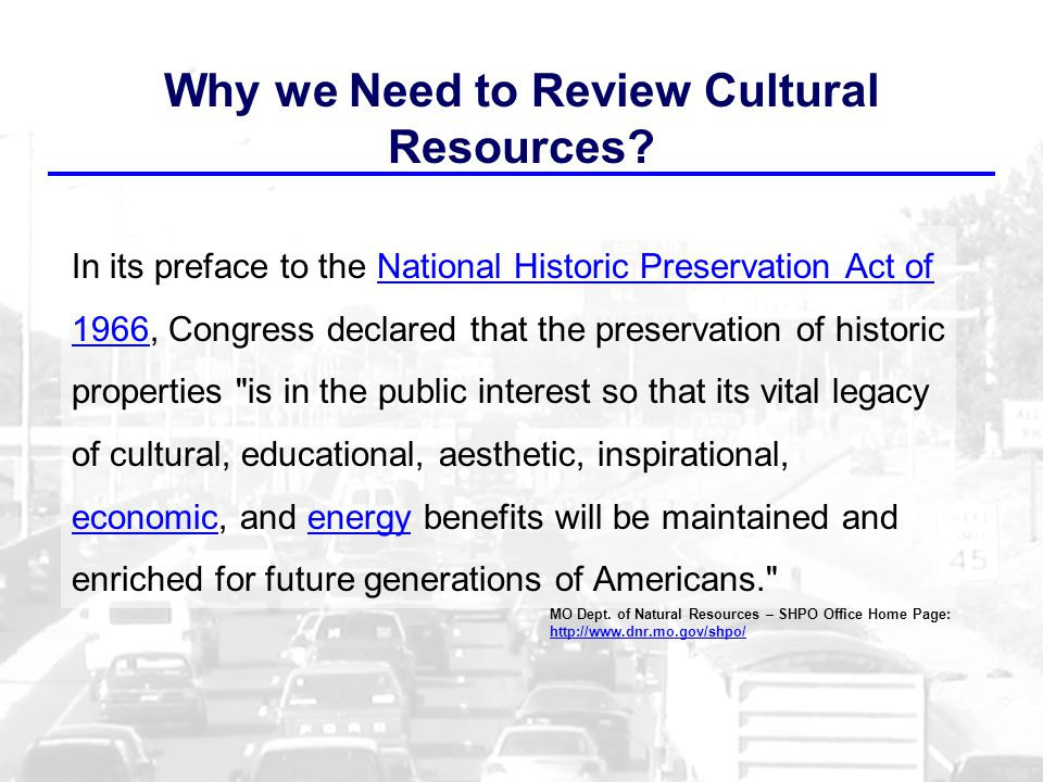 Why we Need to Review Cultural Resources.