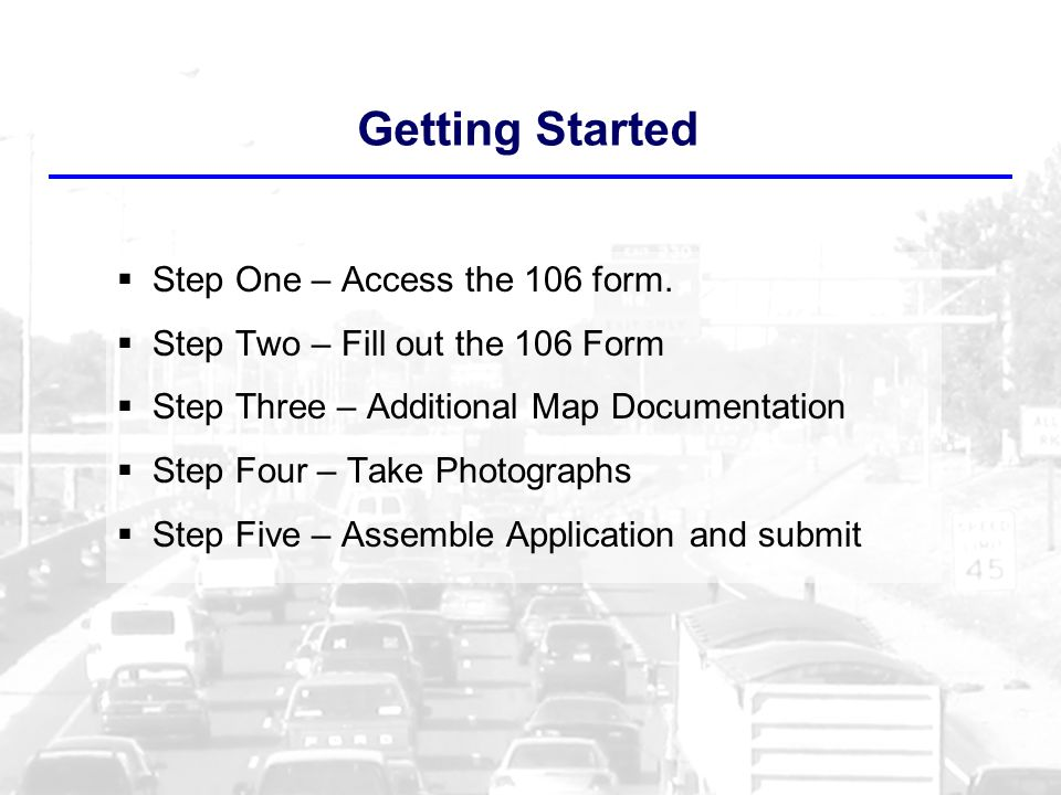 Getting Started  Step One – Access the 106 form.