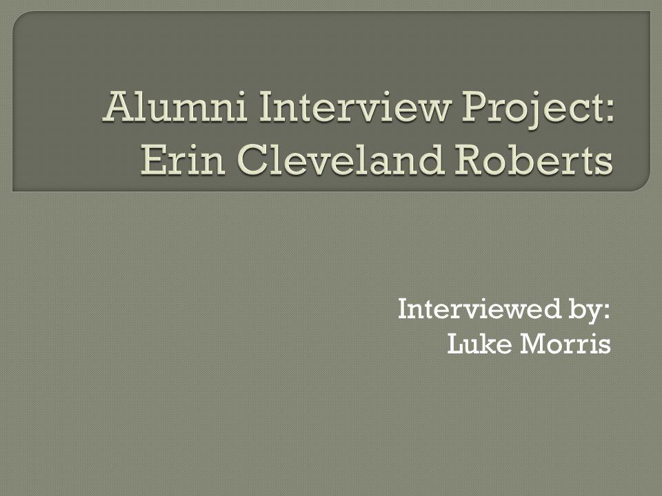 Interviewed by: Luke Morris