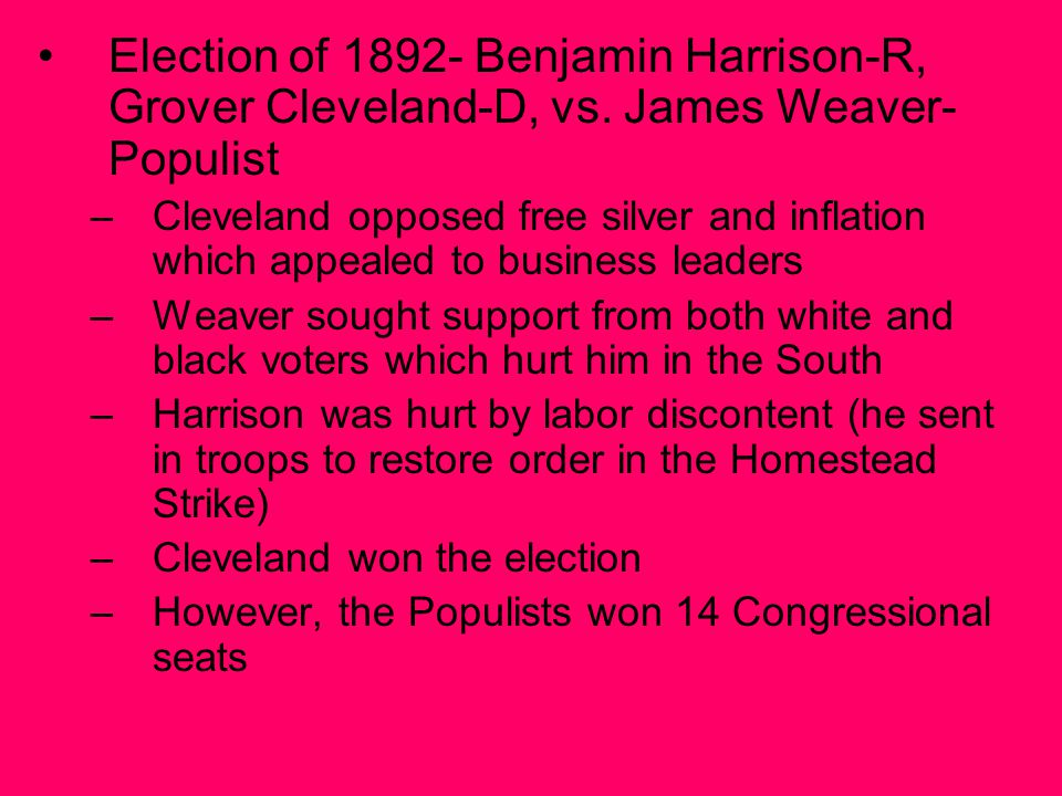 Election of 1892- Benjamin Harrison-R, Grover Cleveland-D, vs.