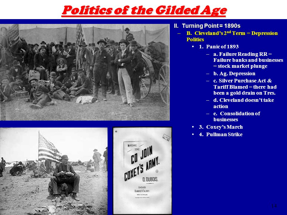 14 Politics of the Gilded Age II. Turning Point = 1890sII.