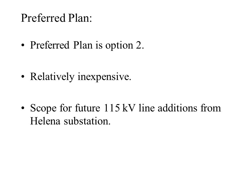 Other Concerns: SPS to trip the Helena – St.