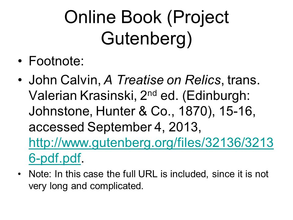 Online Book (Project Gutenberg) Footnote: John Calvin, A Treatise on Relics, trans.