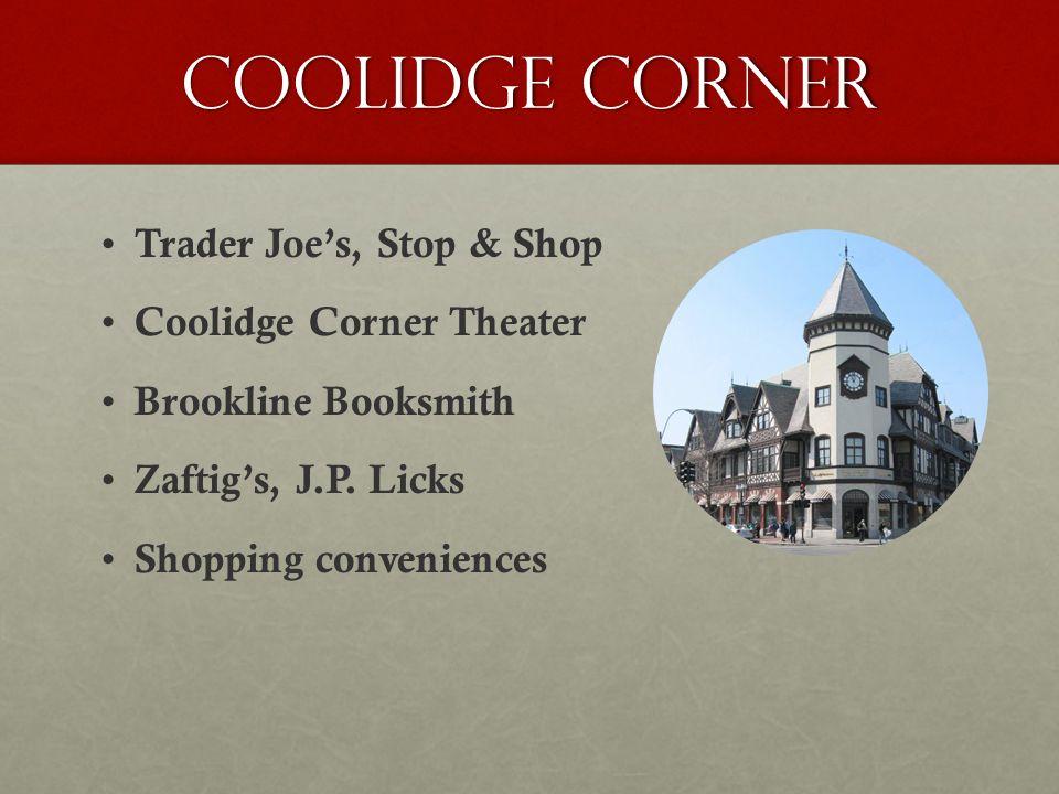 Coolidge Corner Trader Joe's, Stop & Shop Coolidge Corner Theater Brookline Booksmith Zaftig's, J.P.