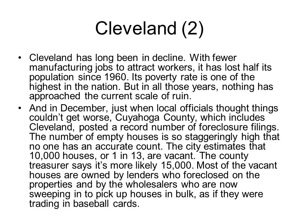 Cleveland (2) Cleveland has long been in decline.